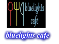 Bluelights Cafe
